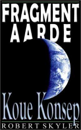 Fragment Aarde - 003 - Koue Konsep (Afrikaans Edition)