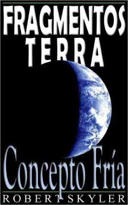 Fragmentos Terra - 003 - Concepto Fría (Galician Edition)