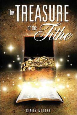 THE TREASURE OF THE TITHE