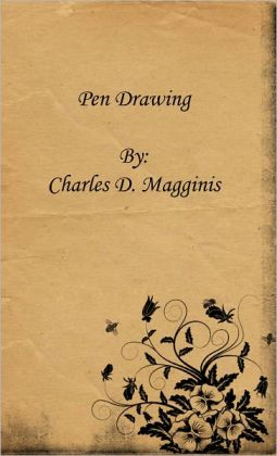 Pen Drawing: An Illustrated Treatise [Authorial Biography Included]