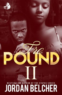 Tre Pound 2: Troublesome