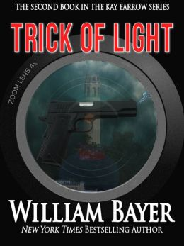 Trick of Light - A Kay Farrow Novel