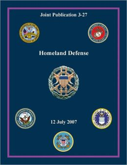 Homeland Defense: Joint Publication 3-27