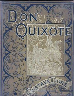 Don Quijote Volume 1, Complete & Illustrated