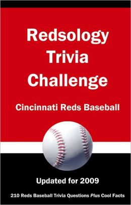 Redsology Trivia Challenge: Cincinnati Reds Baseball