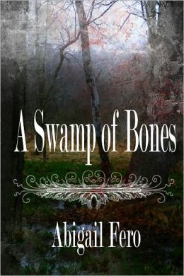 A Swamp of Bones