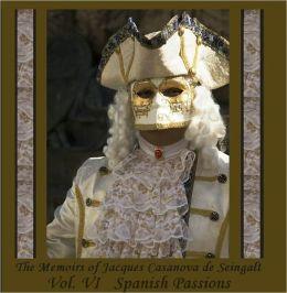 The Memoirs of Jacques Casanova de Seingalt, Vol. VI (of VI),