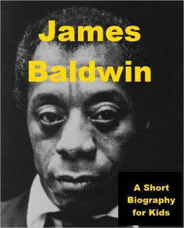 James Baldwin - A Short Biography for Kids