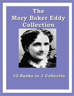 The Mary Baker Eddy Collection