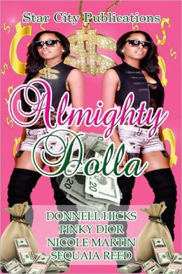 Almighty Dolla - Anthology