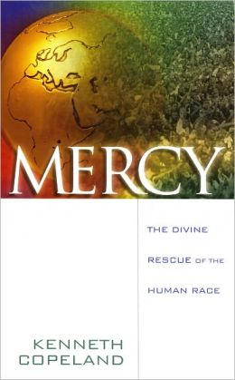 Mercy: The Divine Rescue of the Human Race