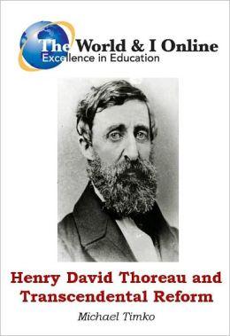 Henry David Thoreau and Transcendental Reformation