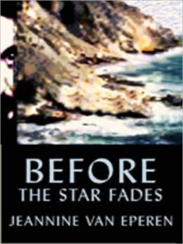 Before the Star Fades