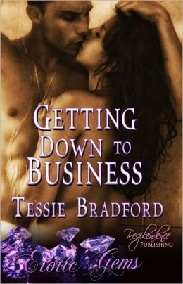 Getting Down to Business (Contemporary Erotic Romance, Erotic Gems Short)