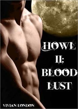 Howl II: Bloodlust