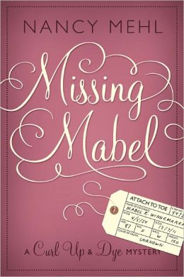 Missing Mabel (A Curl Up and Dye Mystery - Book 1)