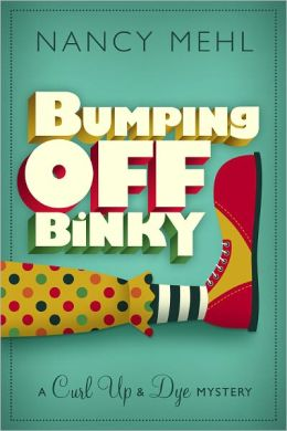 Bumping Off Binky (A Curl Up and Dye Mystery - Book 2)