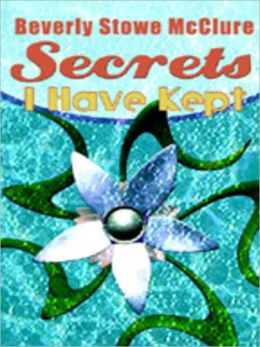 Secrets I Have Kept