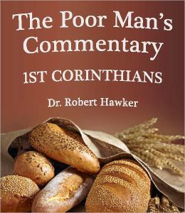 The Poor Man's Commentary - Book of 1st Corinthians