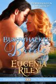 Book Cover Image. Title: BUSHWHACKED BRIDE, Author: Eugenia Riley