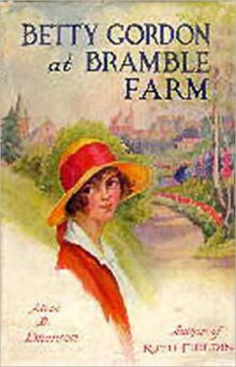 Betty Gordon at Bramble Farm or, The Mystery of a Nobody: A Young Readers, Fiction and Literature, Mystery/Detective Classic By Alice B. Emerson! AAA+++