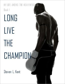 Long Live the Champion