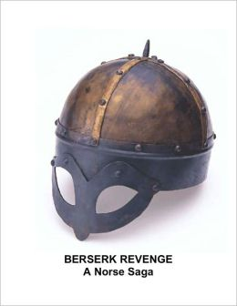 Berserk Revenge - A Norse Saga