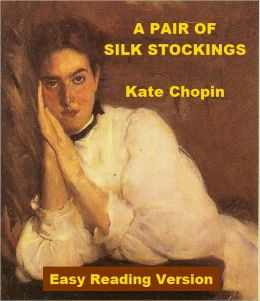 "the unexpected by kate chopin Read the excerpt from ""a pair of silk stockings"" by kate chopin and answer the question that follows little mrs sommers one day found herself the unexpected possessor of."