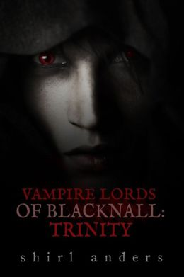 Vampire Lords of Blacknall: Trinity