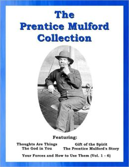 The Prentice Mulford Collection