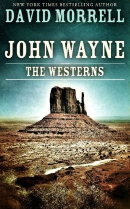 John Wayne: The Westerns