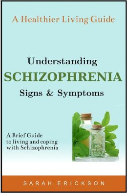 Understanding Schizophrenia: Signs and Symptoms