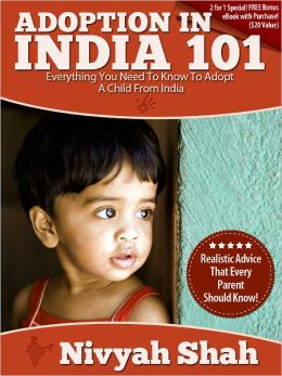 Adoption In India 101: Everything You Need To Know To Adopt A Child From India!