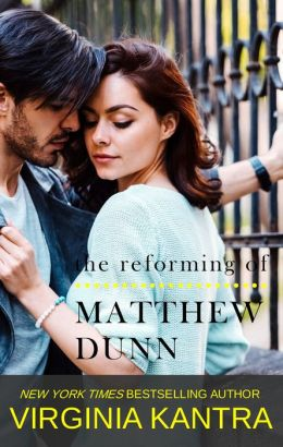 The Reforming of Matthew Dunn