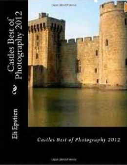 Castles Best of Photography 2012