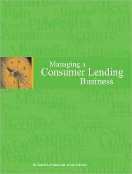Managing a Consumer Lending Business