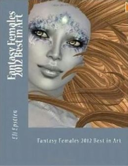 Fantasy Females 2012 Best in Art