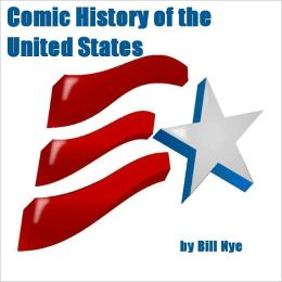 Comic History of the United States (Illustrated)