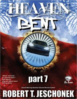 Heaven Bent, Part 7