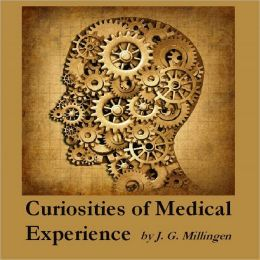 Curiosities of Medical Experience (Illustrated)