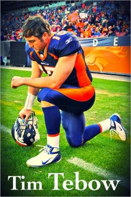 Tim Tebow: His Life (Includes 15 bonus videos for Nook Color and Tablet)