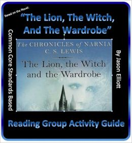 The Lion, The Witch, And The Wardrobe Reading Group Activity Guide