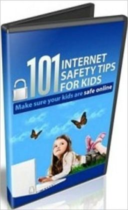 Parenting Guide eBook - 101 Internet Safety Tips For Kids - hope that millions of parents read these tips...