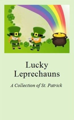Lucky Leprechauns: A Collection of St. Patrick's Day Jokes