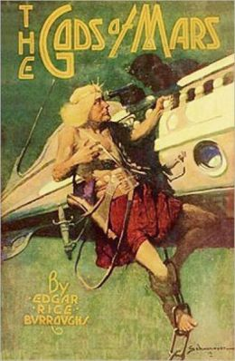 The Gods Of Mars: An Adventure/Scince Fiction Classic By Edgar Rice Burroughs! AAA+++
