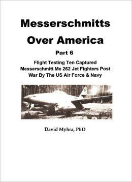 Messerschmitts Over America-(Part 6)