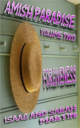 Amish Paradise - Volume 2 - Forgiveness