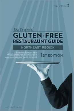 The Essential Gluten Free Restaurant Guide - Northeast Edition