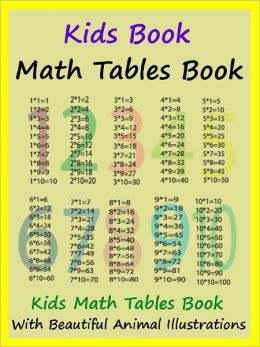 Kids Math Tables Book : Teach Math Tables To Your Kids