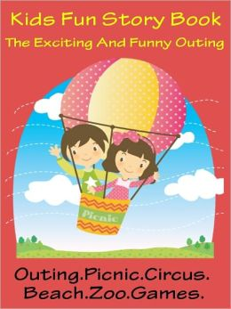 Kids Fun Day Story : Kids Exciting And Funny Outing